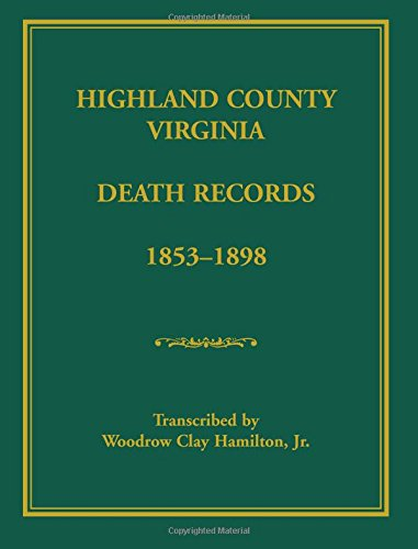Highland County, Virginia Death Records, 1853-1898 PDF