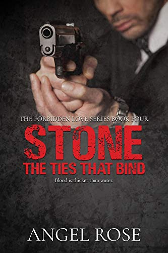 Stone: The Ties That Bind (The Forbidden Love Series Book 4)