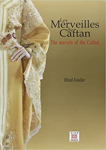 Lire Merveilles du Caftan (Les) : The marvels of the Caftan pdf