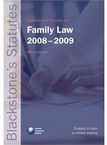 Blackstone's Statutes on Family Law 2008-2009 (Blackstone's Statute Book Series)