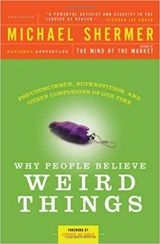 Why people believe weird things michael shermer