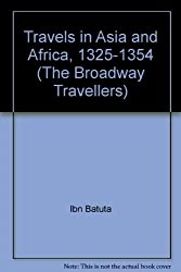 Travels in Asia and Africa, 1325-1354 (The Broadway Travellers)