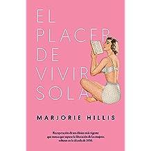 El placer de vivir sola (No Ficción) (Spanish Edition)