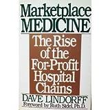 Marketplace Medicine, Dave Lindorff, 0553075527