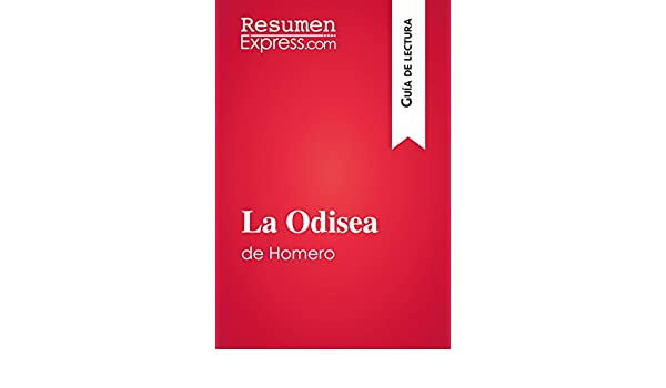 Amazon.com: La Odisea de Homero (Guía de lectura): Resumen y análisis completo (Spanish Edition) eBook: ResumenExpress.com: Kindle Store