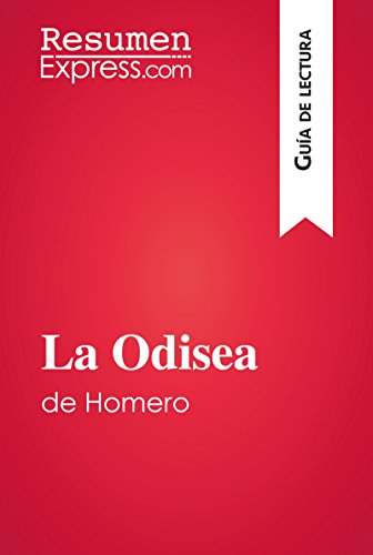 La Odisea de Homero (Guía de lectura): Resumen y análisis completo (Spanish