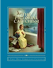 The Pictorial Catechism: A First Holy Communion Catechism
