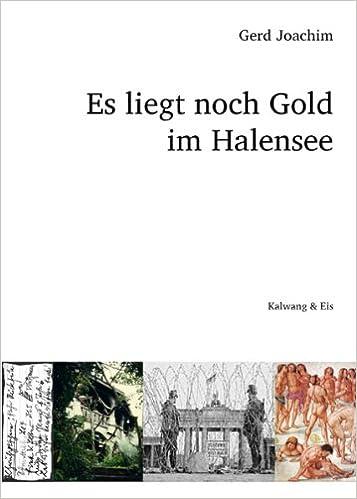 Gerd Joachim: Es liegt noch Gold im Halensee; Homo-Texte alphabetisch nach Titeln