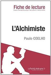 L'alchimiste de Paulo Coelho (Fiche de lecture) par  lePetitLittéraire.fr