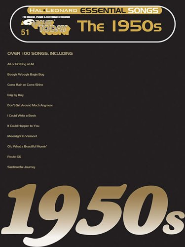 Essential Songs - The 1950s: E-Z Play Today Volume 51 (Hal Leonard Essential Songs) ()
