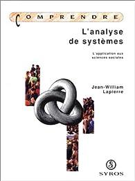 L'analyse de systèmes par Jean William Lapierre