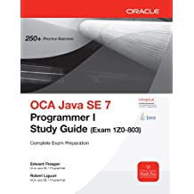 OCA Java SE 7 Programmer I Study Guide (Exam 1Z0-803) (Oracle Press)