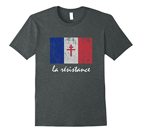 France Flag T-shirt (Mens La Resistance The French Flag France Paris WWII T Shirt Small Dark Heather)