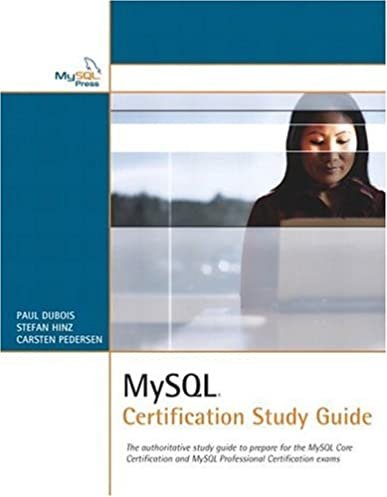 mysql certification study guide paul dubois stefan hinz carsten rh amazon com mysql 5.0 certification study guide mysql 5.7 certification study guide
