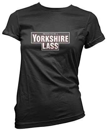 aea71a61 Premium Quality Proud to be a Yorkshire Lass - Funny Gift Present Women's  T-Shirt: Amazon.co.uk: Clothing
