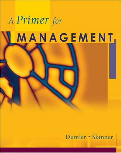 Cengage Advantage Books: A Primer for Management (South-Western Foundations Series in Management)