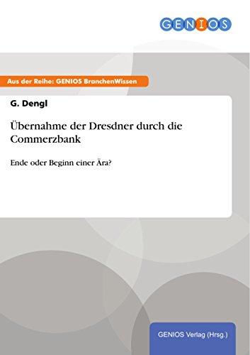 bernahme-der-dresdner-durch-die-commerzbank-ende-oder-beginn-einer-ra-german-edition