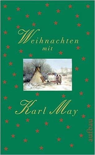 Weihnachten Mit Karl May Amazonde Dieter Sudhoff Bã¼cher