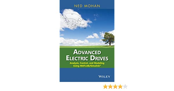 Amazon com: Advanced Electric Drives: Analysis, Control, and