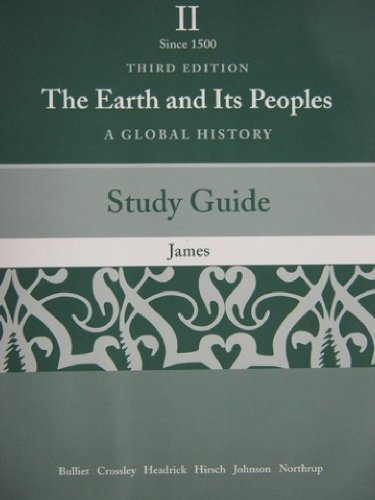 Study Guide, Vol. 2: The Earth and Its Peoples: A Global History
