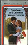 Rainbows and Unicorn, Rebecca Flanders, 0373161050