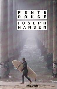 Pente douce par Joseph Hansen