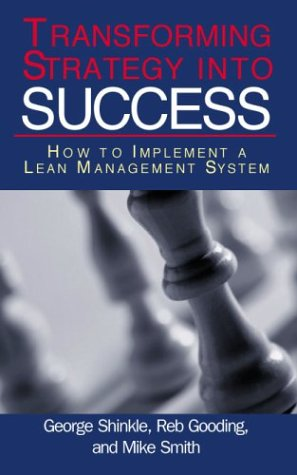 Transforming Strategy into Success: How to Implement a Lean Management System