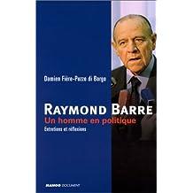 RAYMOND BARRE HOMME..POLITIQUE