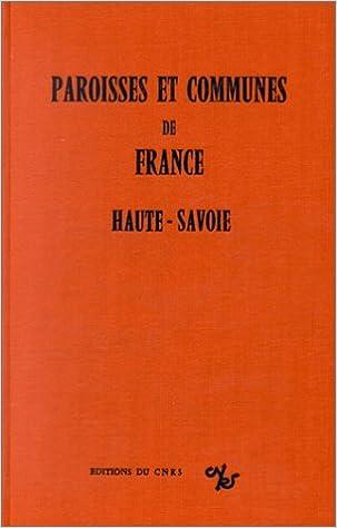 Livres Paroisses et communes de France : Dictionnaire d'histoire administrative et démographique : Haute-Savoie pdf epub