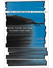 Intemperate Rainforest: Nature, Culture, and Power on Canada's West Coast