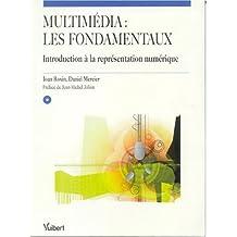 multimedia: fondamentaux: introd. representation numerique(+cd-rom)