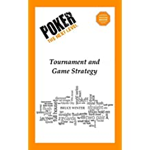 Poker The Next Level: Tournament and Game Strategy