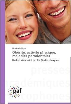 Book Obésité, activité physique, maladies parodontales: Un lien démontré par les études cliniques