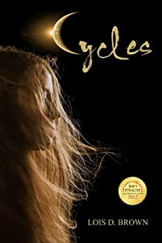 Cycles (Cycles Series Book 1) by [Brown, Lois D.]