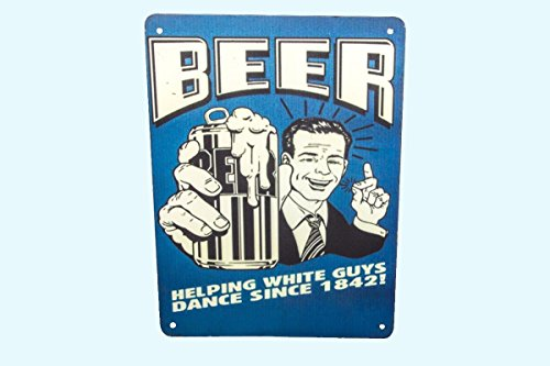 Antiques World Vintage Style Old Beer Helping White Guy Dance Funny Advertising Sign Board AWUSAHB 0127