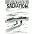Winter's Salvation: A Zombie Apocalypse Novel