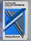 The Portable English Handbook : An Index to Grammar, Usage and the Research Paper, Herman, William, 0030021375