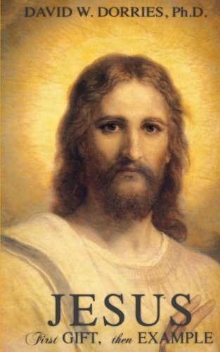 Jesus: First Gift, Then Example (Examples Of The Gifts Of The Holy Spirit)