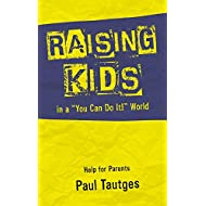 Raising Kids in a You Can Do It World