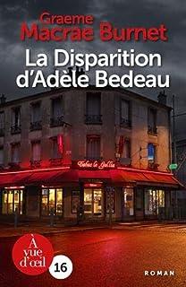 La disparition d'Adèle Bedeau, Burnet, Graeme Macrae