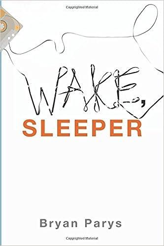 Amazon com: Wake, Sleeper (9781498207867): Bryan Parys: Books