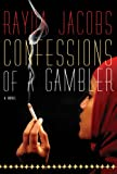 Confessions of a Gambler, Rayda Jacobs, 158567897X
