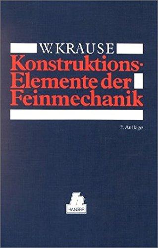 Konstruktionselemente der Feinmechanik: 2. Auflage