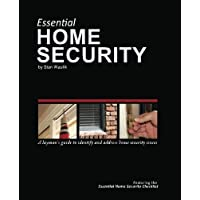 Essential Home Security: A Laymans Guide