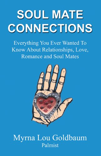 Book: Soul Mate Connections by Myrna Lou Goldbaum