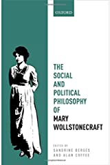 The Social and Political Philosophy of Mary Wollstonecraft (Mind Association Occasional Series) Hardcover