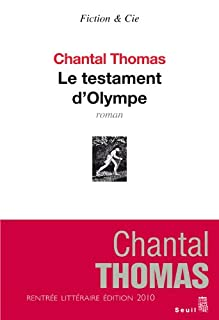 Le testament d'Olympe : roman, Thomas, Chantal