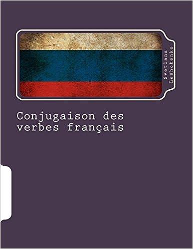 Livres gratuits Conjugaison des verbes français: Avec traduction russe pdf