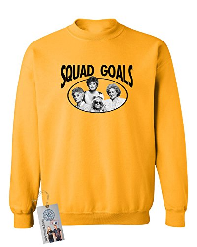 - Golden Girls TV Show Squad Goals Crewneck Sweatshirt Gold M
