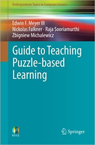 Book Guide to Teaching Puzzle-based Learning (Undergraduate Topics in Computer Science) by Edwin F. Meyer (2014-07-31)
